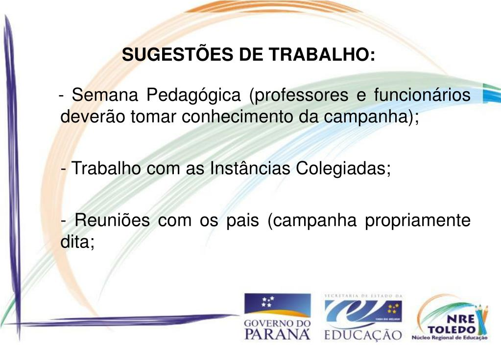 SUGESTÕES DE TRABALHO: