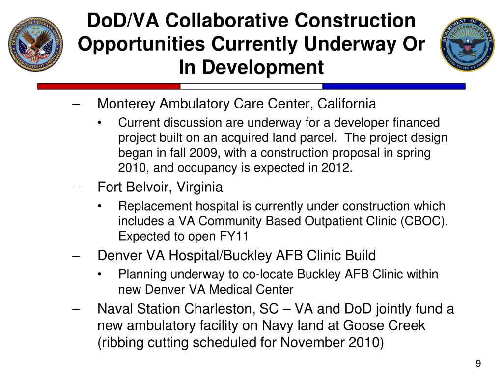 DoD/VA Collaborative Construction Opportunities Currently Underway Or In Development