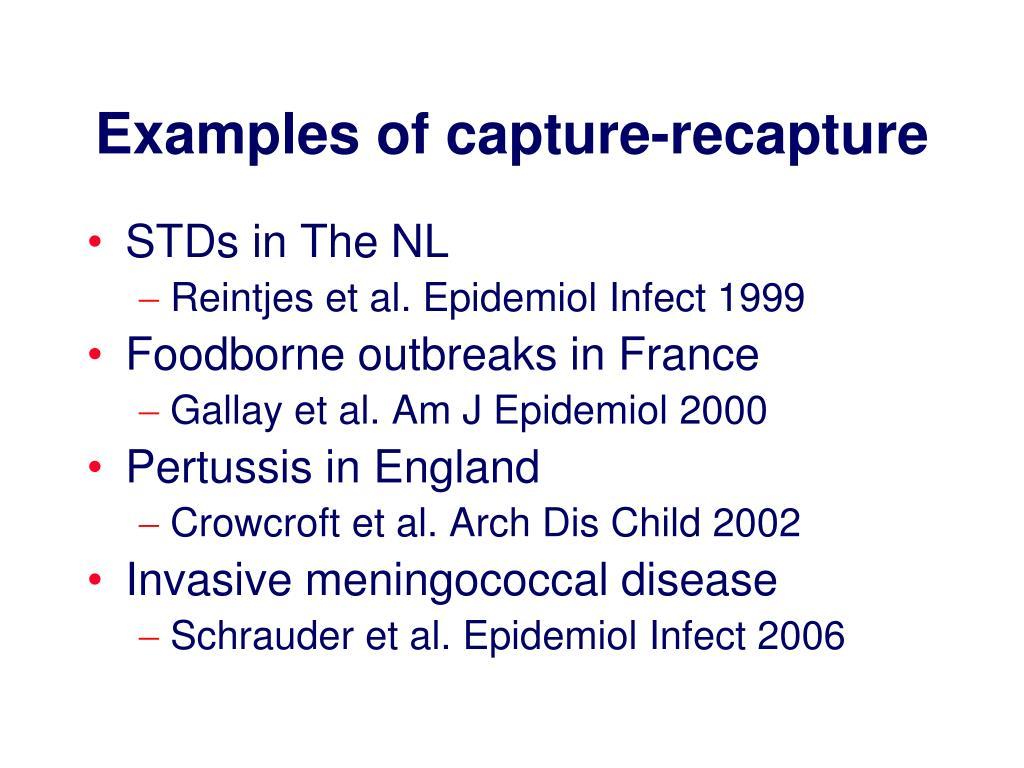 Examples of capture-recapture