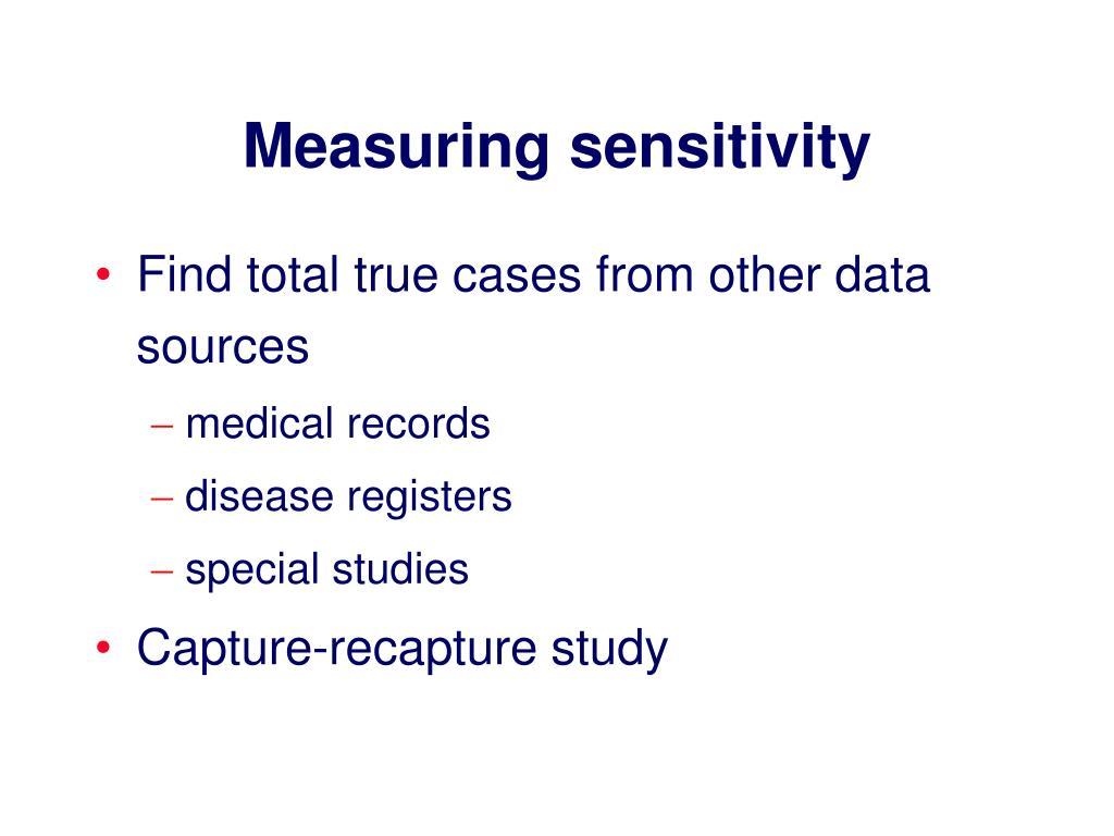 Measuring sensitivity