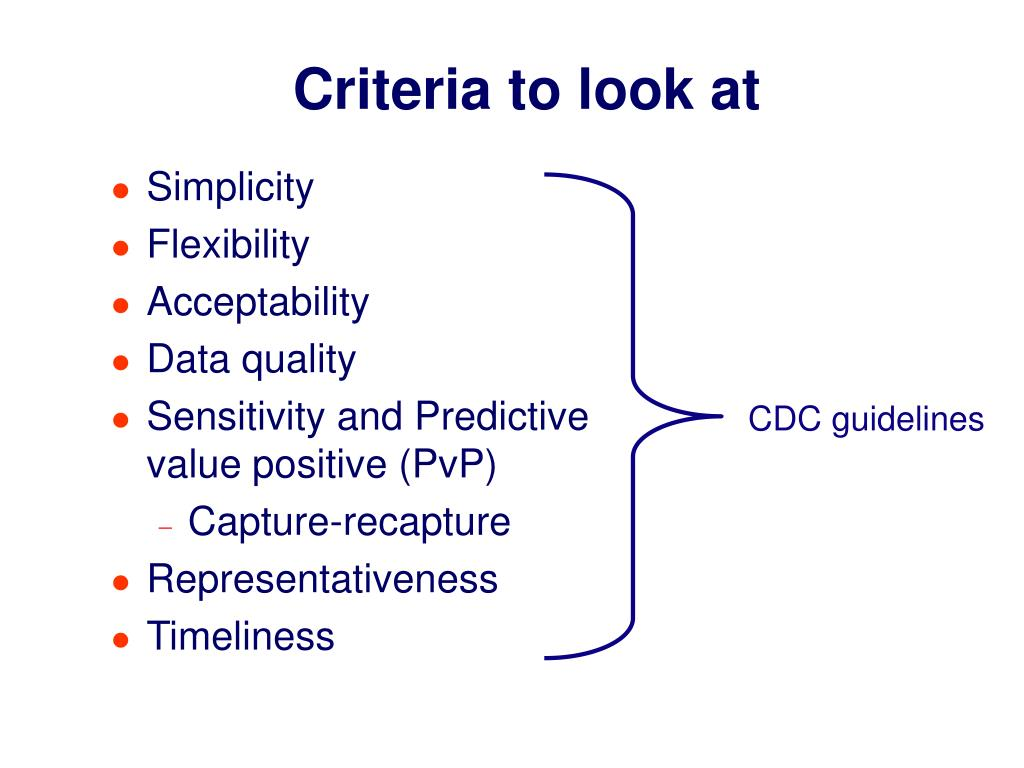 Criteria to look at
