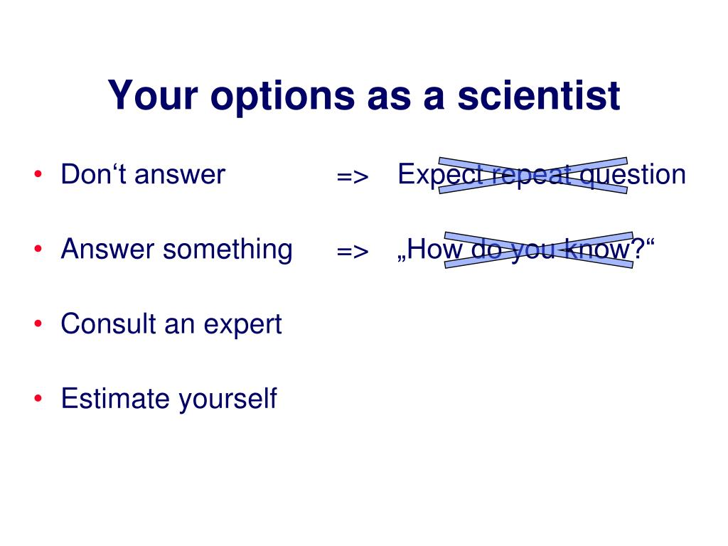 Your options as a scientist