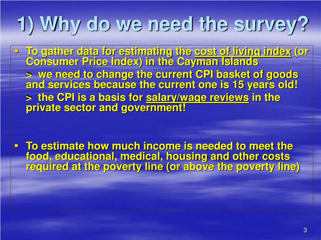 1) Why do we need the survey?