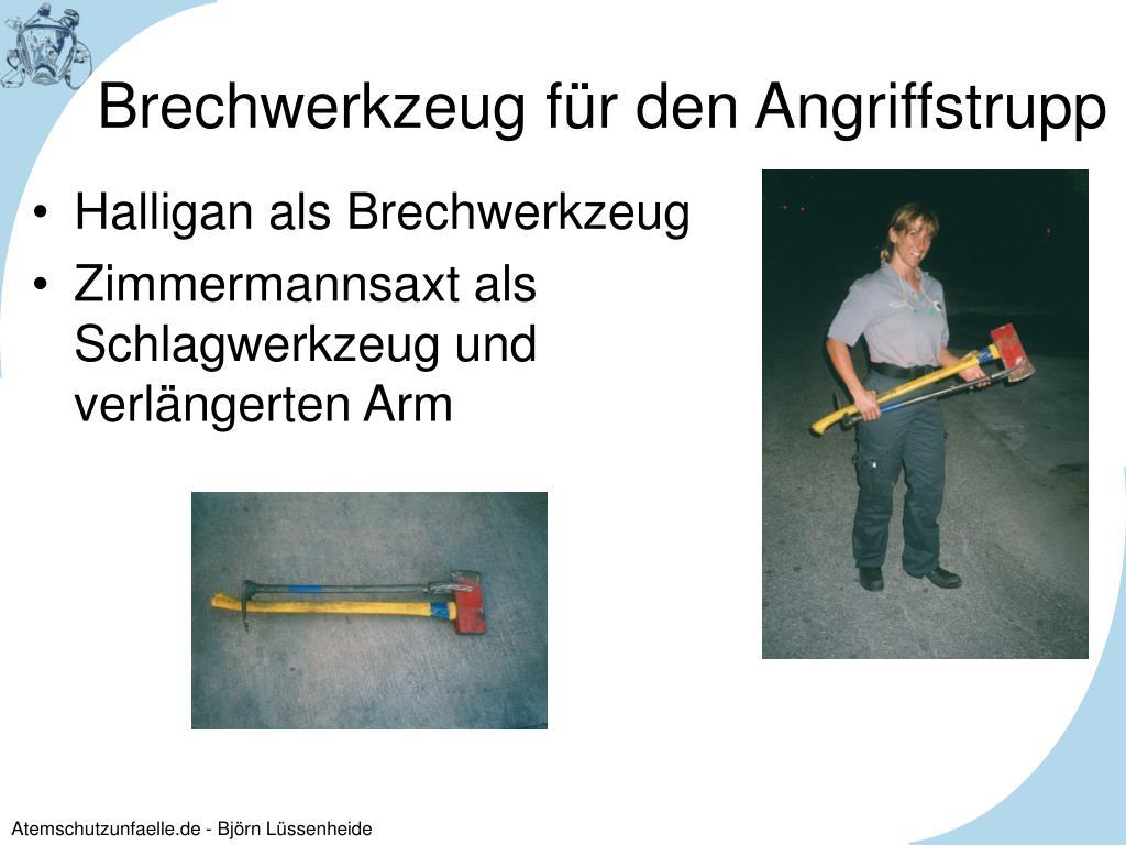 Brechwerkzeug für den Angriffstrupp