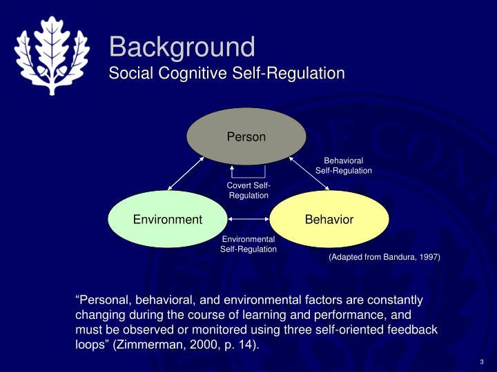 Background social cognitive self regulation