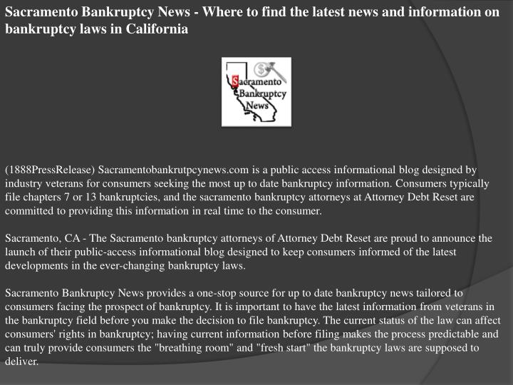 Sacramento Bankruptcy News - Where to find the latest news and information on bankruptcy laws in Cal...