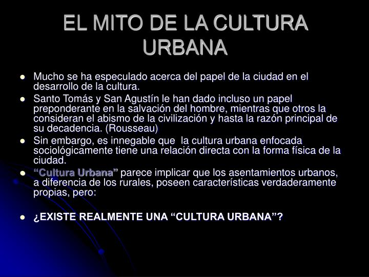 El mito de la cultura urbana2
