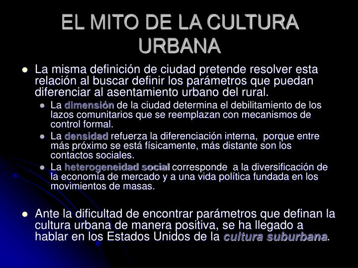 El mito de la cultura urbana3