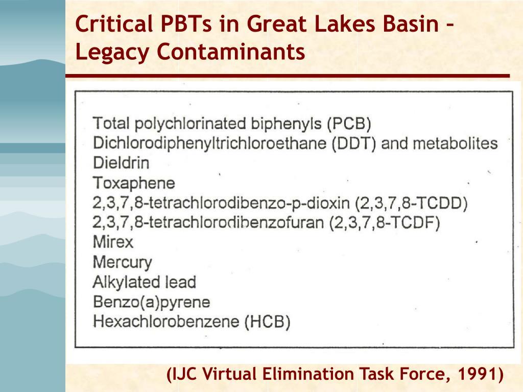 Critical PBTs in Great Lakes Basin – Legacy Contaminants