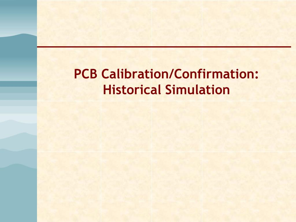 PCB Calibration/Confirmation: