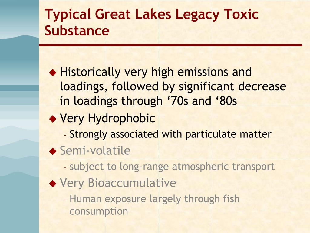 Typical Great Lakes Legacy Toxic Substance