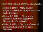 trade books about adjectives adverbs