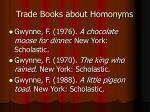 trade books about homonyms