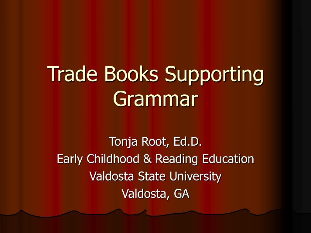 trade books supporting grammar