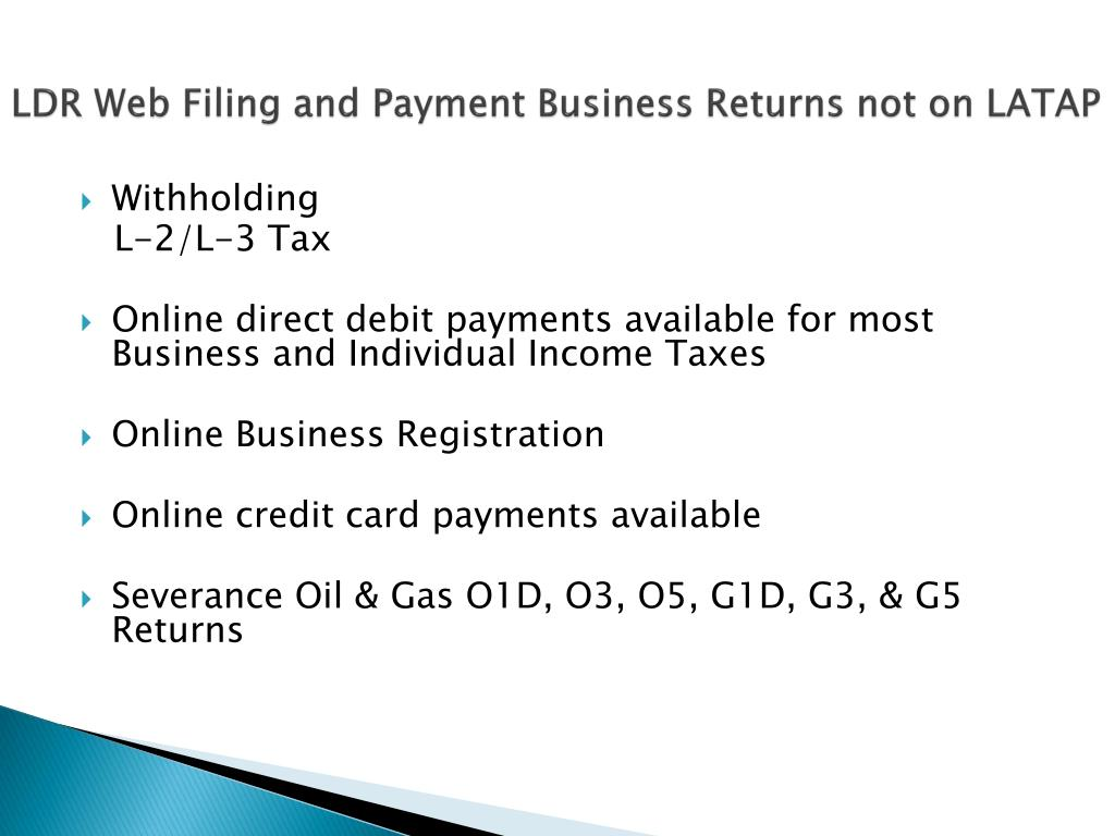 LDR Web Filing and Payment Business Returns not on LATAP