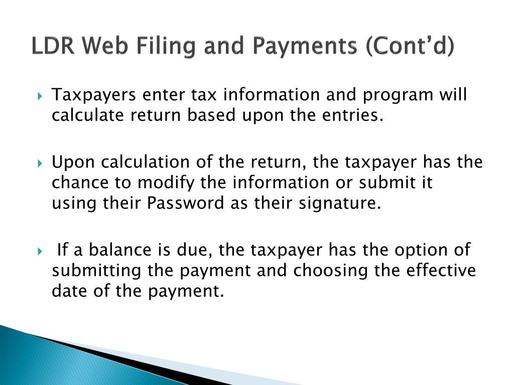 LDR Web Filing and Payments (Cont'd)