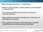 adult acute services summary