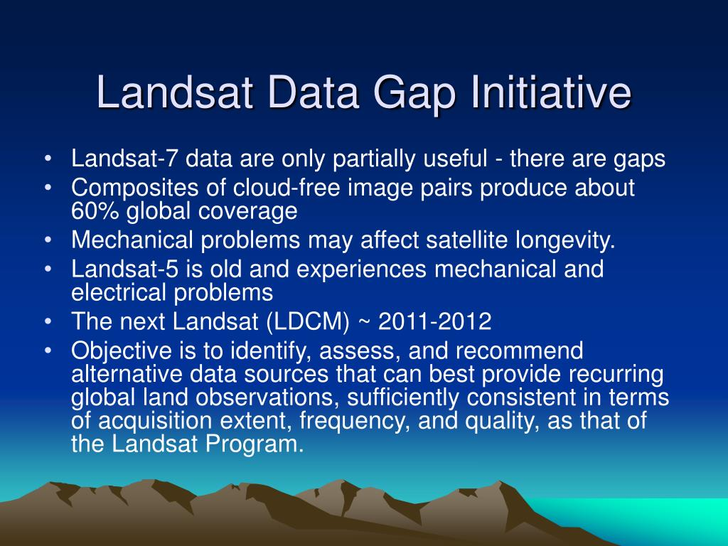 Landsat Data Gap Initiative