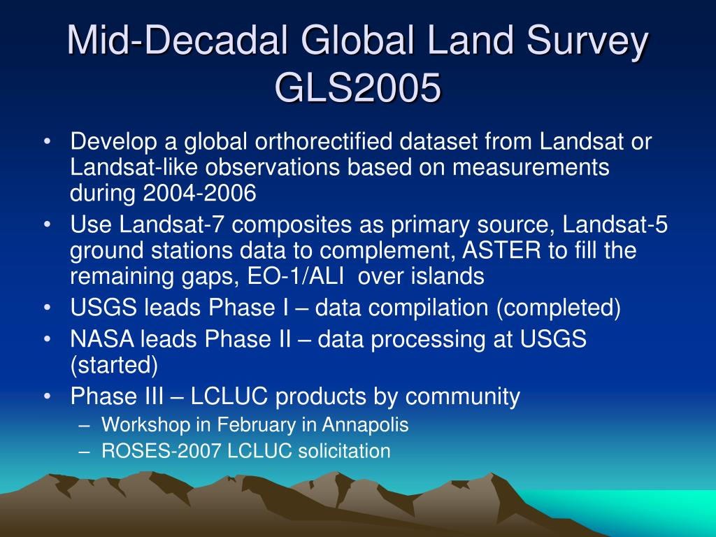 Mid-Decadal Global Land Survey GLS2005