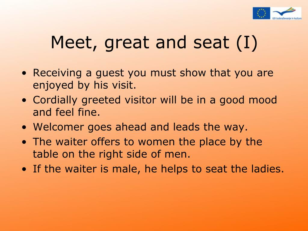 Meet, great and seat (I)