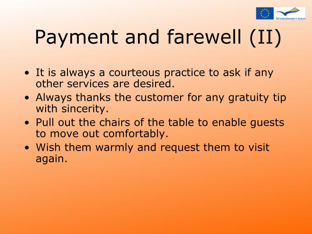 Payment and farewell (II)