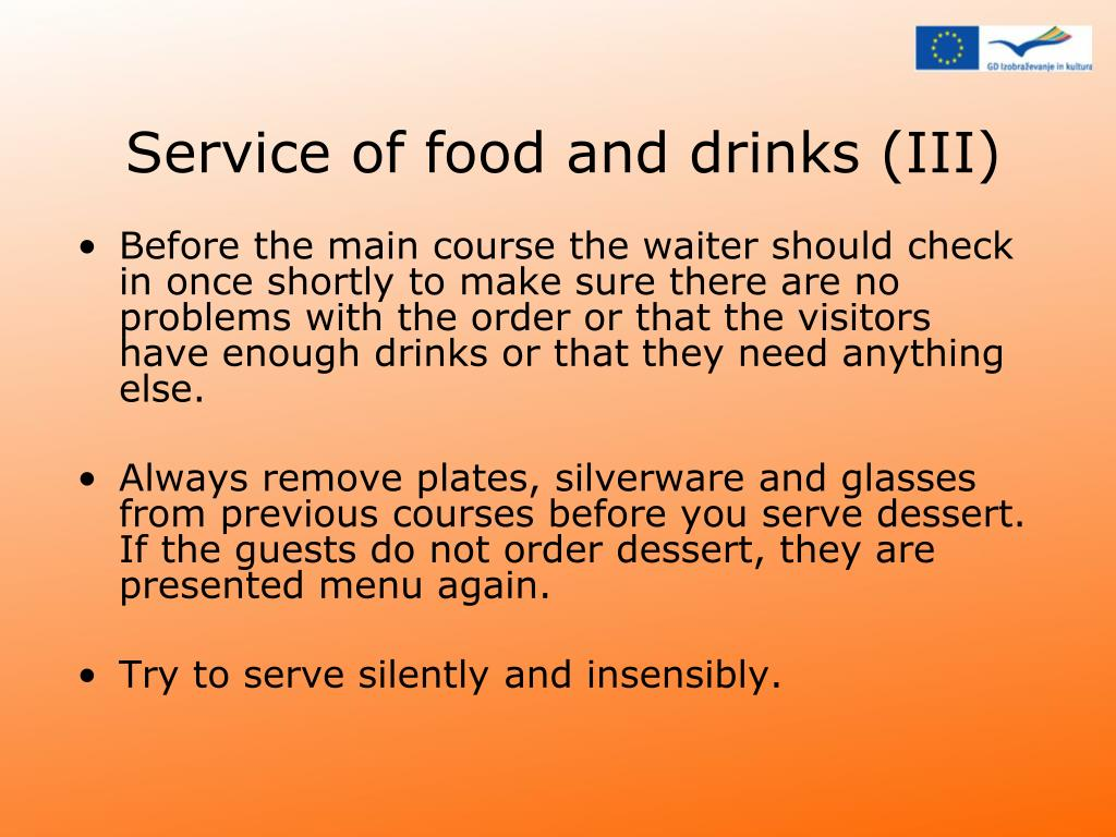 Service of food and drinks (III)
