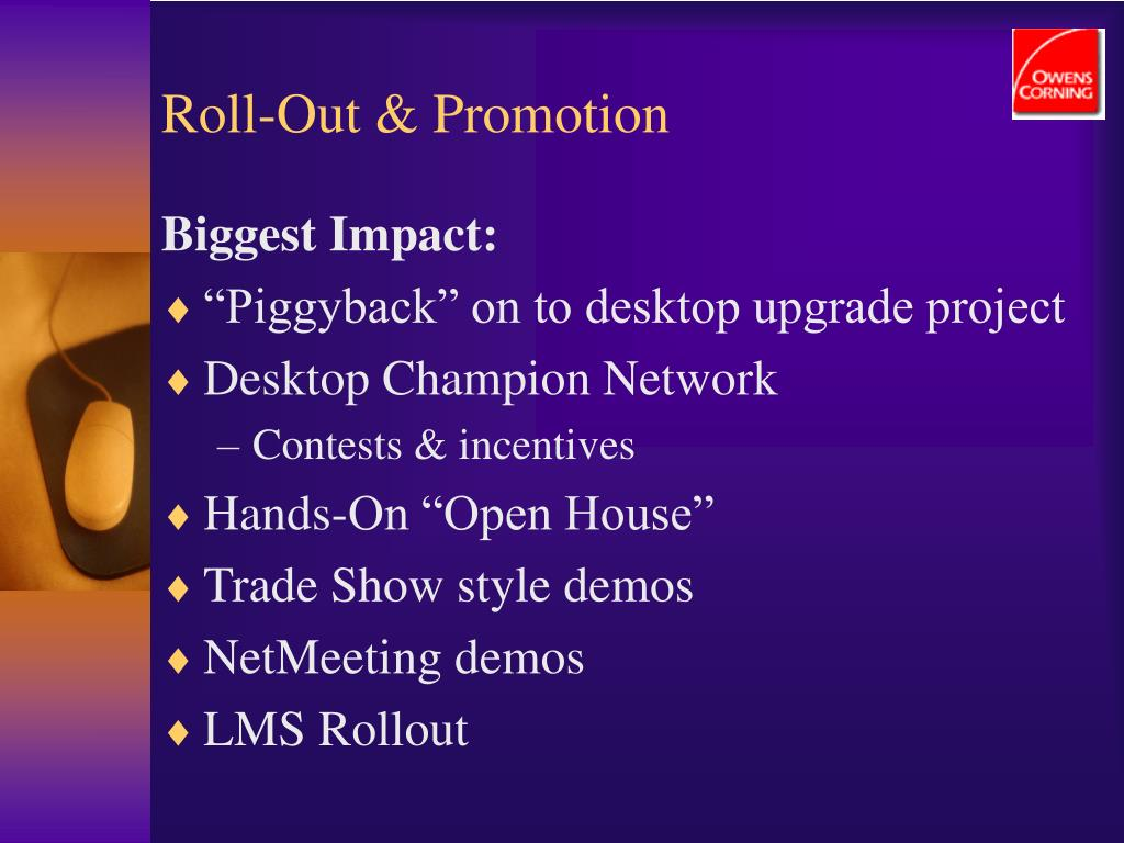 Roll-Out & Promotion