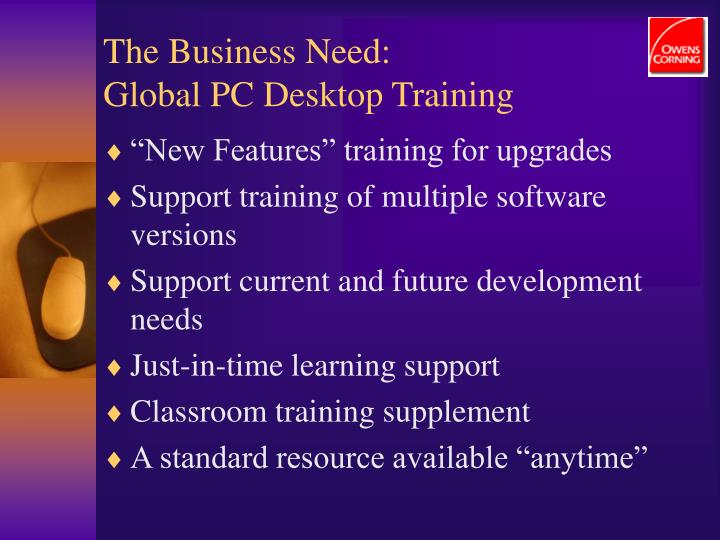 The business need global pc desktop training