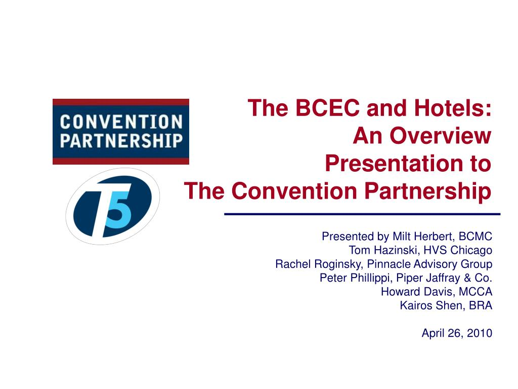 the bcec and hotels an overview presentation to the convention partnership l.