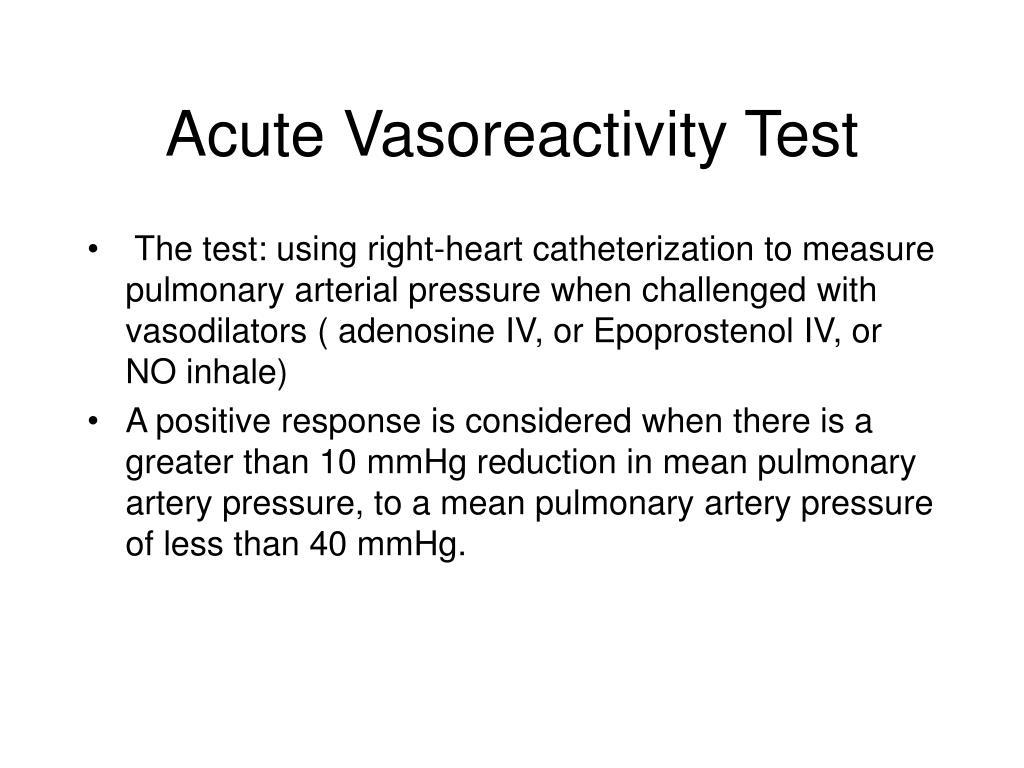 Acute Vasoreactivity Test