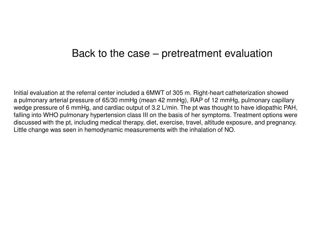 Back to the case – pretreatment evaluation