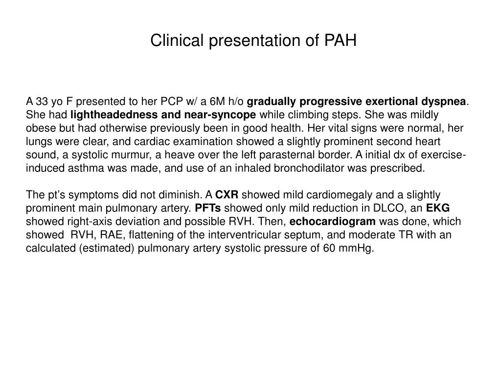 Clinical presentation of PAH