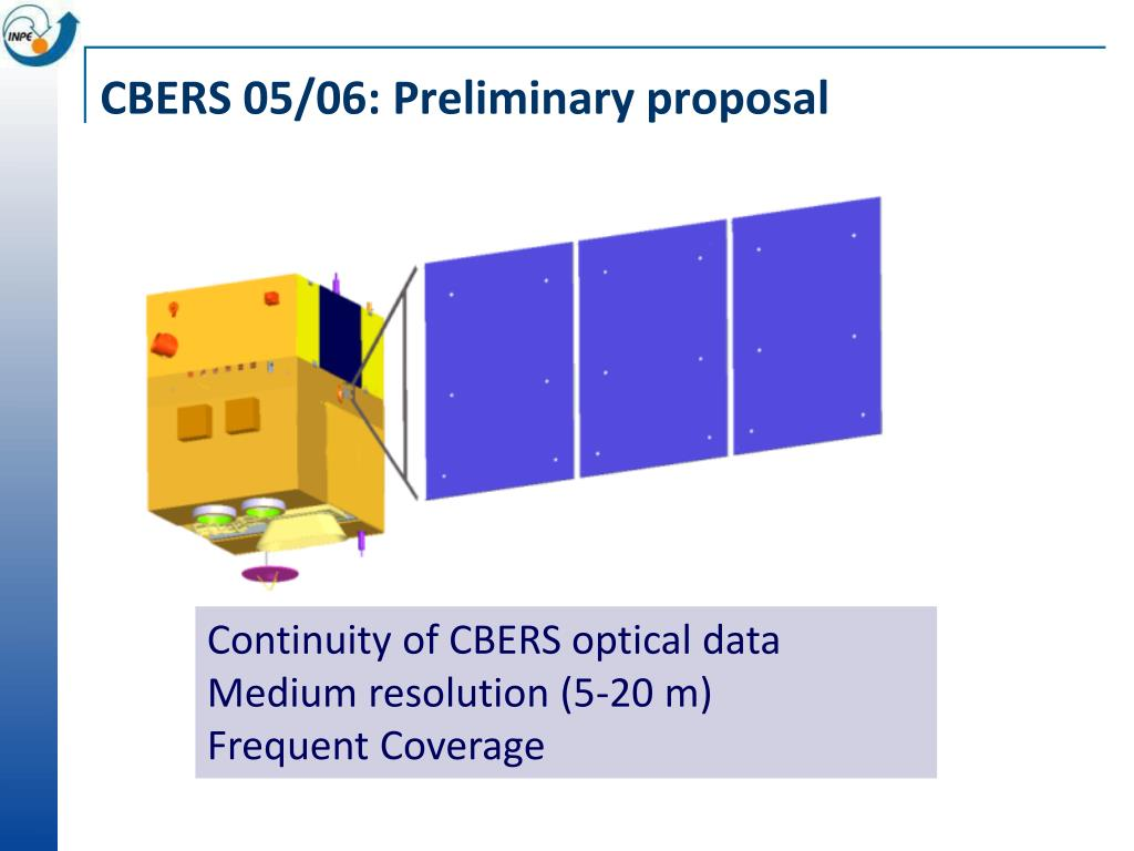 CBERS 05/06: Preliminary proposal