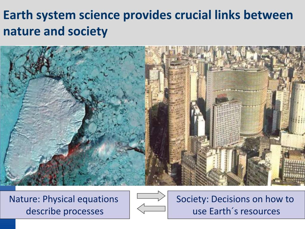 Earth system science provides crucial links between nature and society