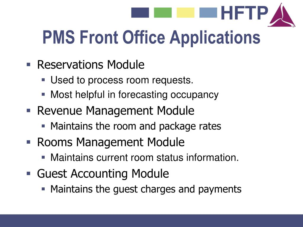 PMS Front Office Applications