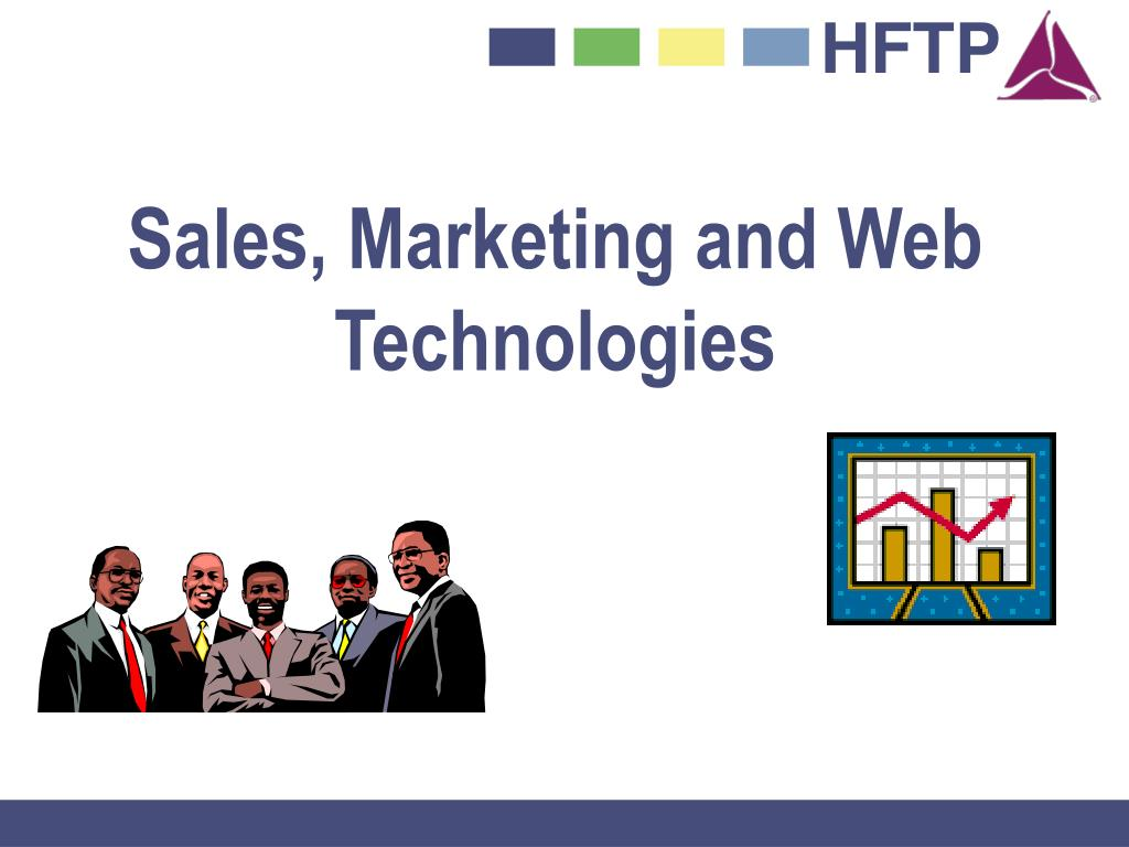 Sales, Marketing and Web Technologies