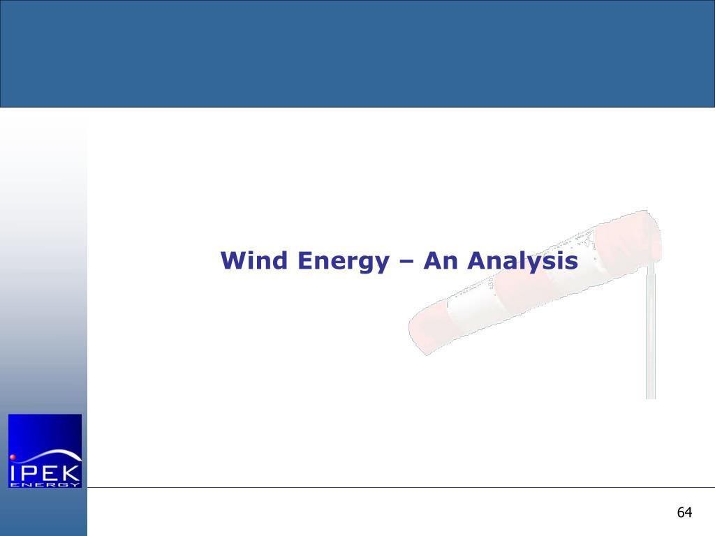 Wind Energy – An Analysis