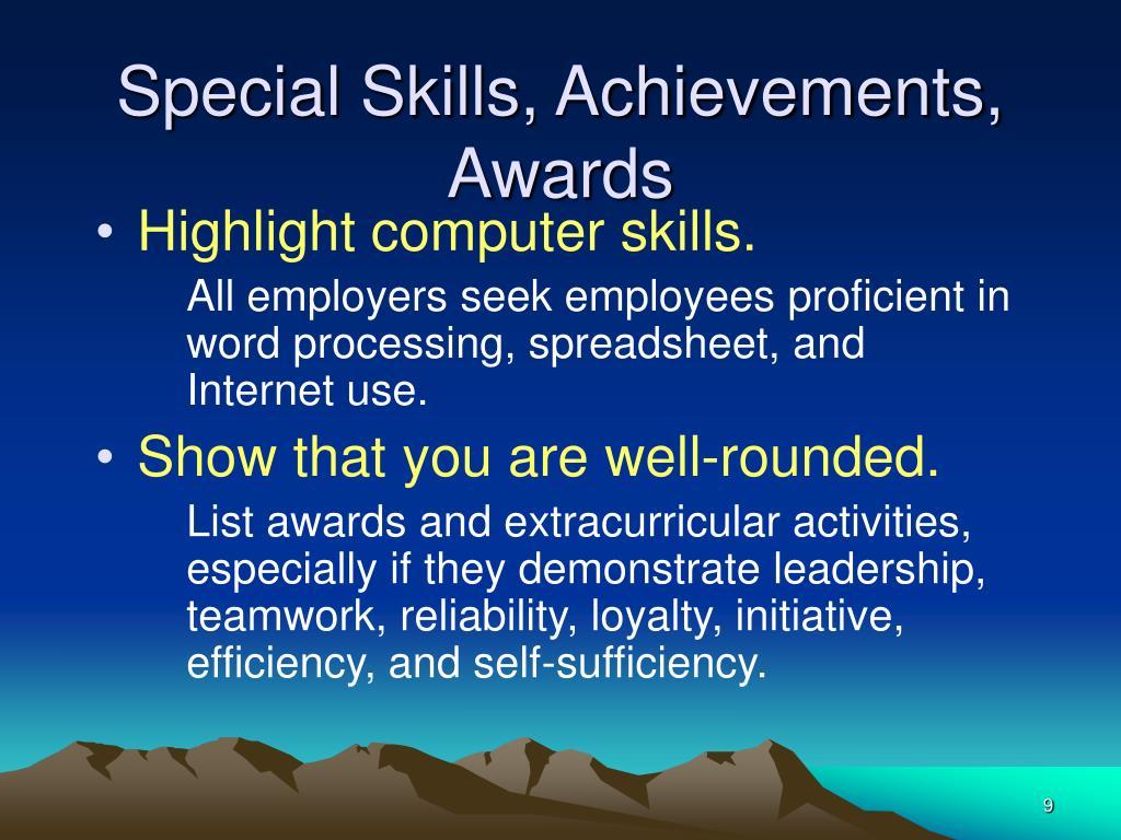 Special Skills, Achievements, Awards
