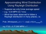 approximating wind distribution using rayleigh distribution