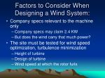 factors to consider when designing a wind system