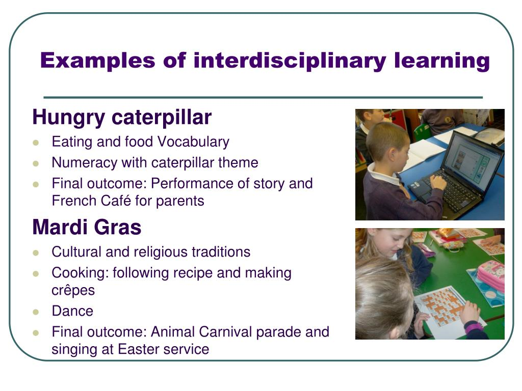 Examples of interdisciplinary learning