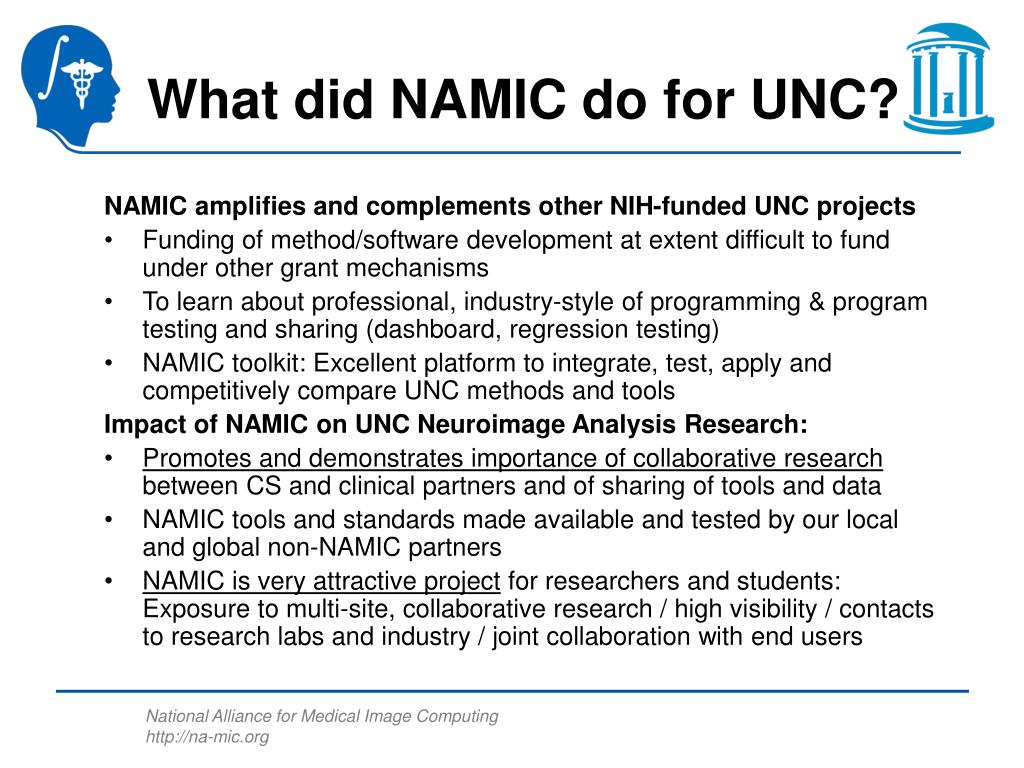 What did NAMIC do for UNC?