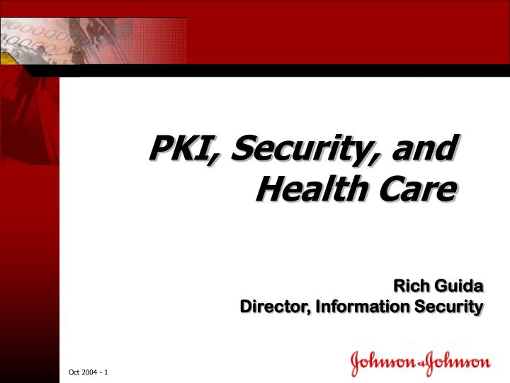 Pki security and health care