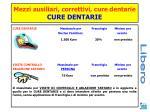mezzi ausiliari correttivi cure dentarie cure dentarie