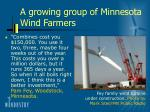 a growing group of minnesota wind farmers