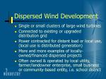 dispersed wind development