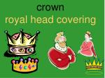 crown royal head covering