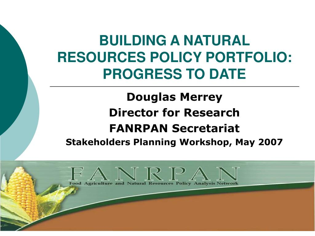 building a natural resources policy portfolio progress to date l.