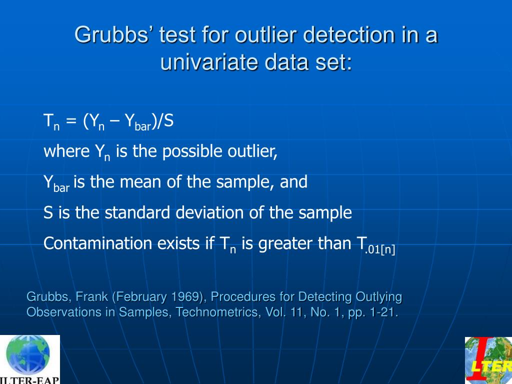 Grubbs' test for outlier detection in a univariate data set: