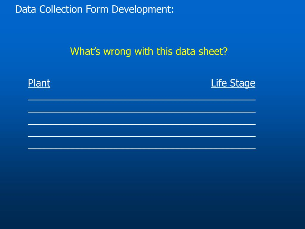 Data Collection Form Development: